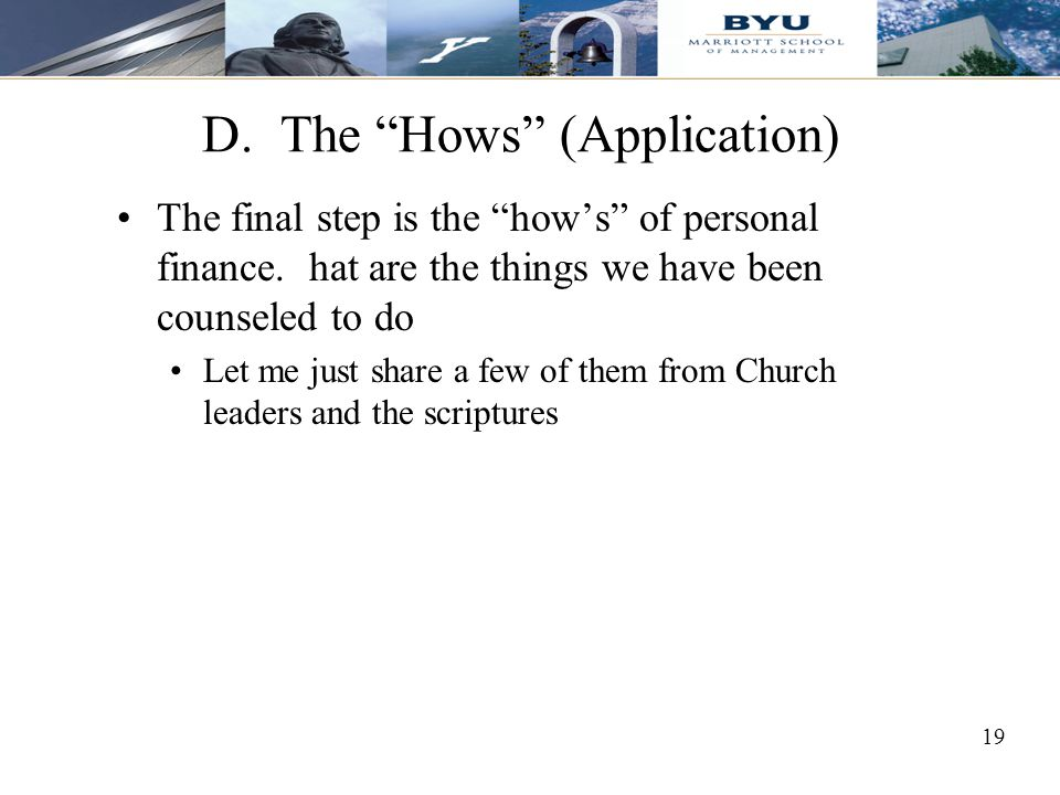 D. The Hows (Application)