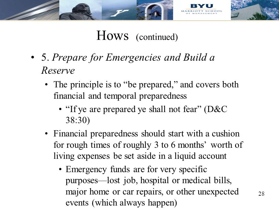 Hows (continued) 5. Prepare for Emergencies and Build a Reserve