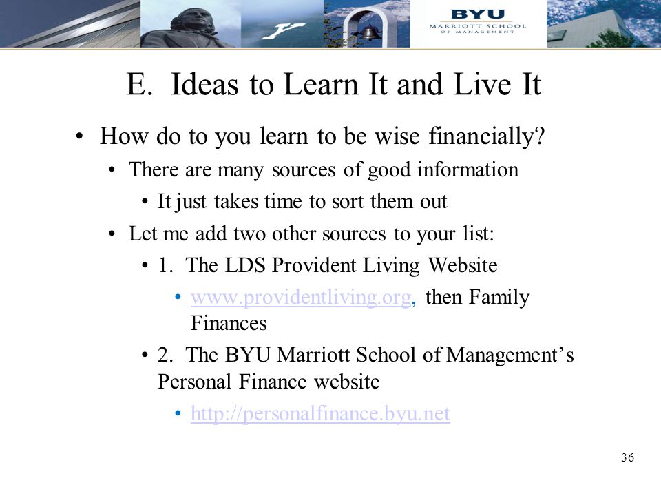 E. Ideas to Learn It and Live It