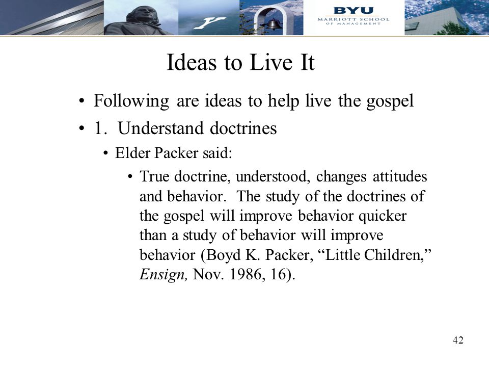 Ideas to Live It Following are ideas to help live the gospel
