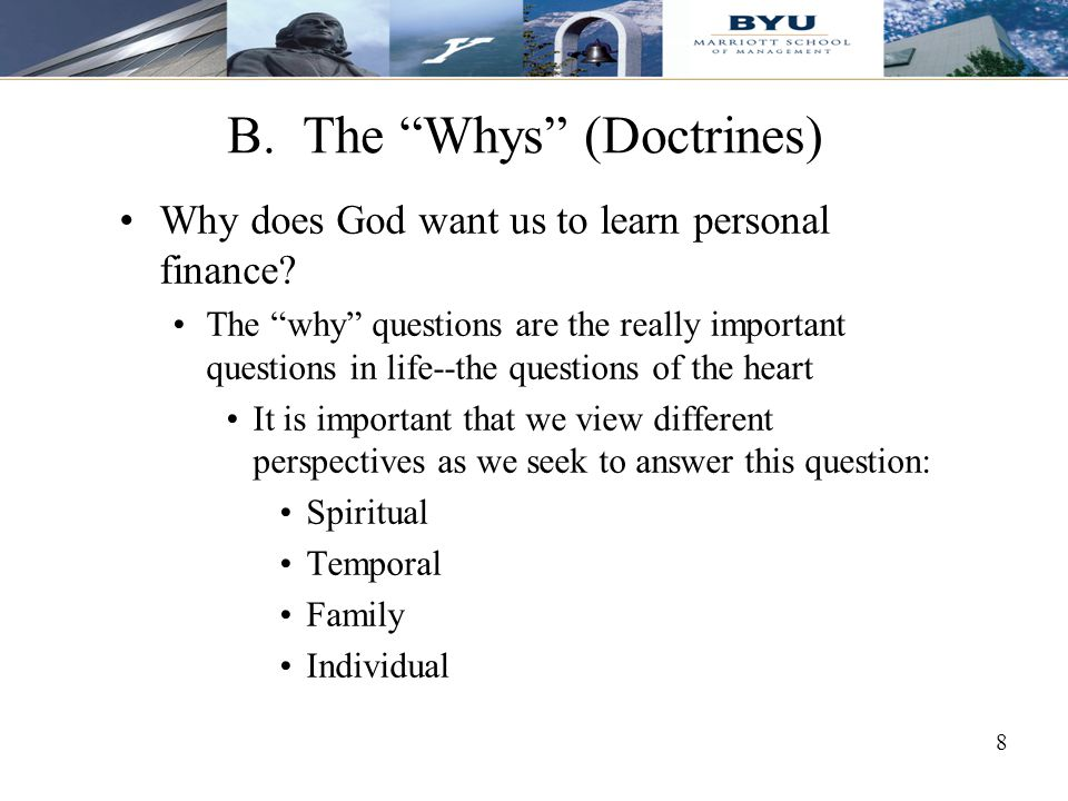 B. The Whys (Doctrines)
