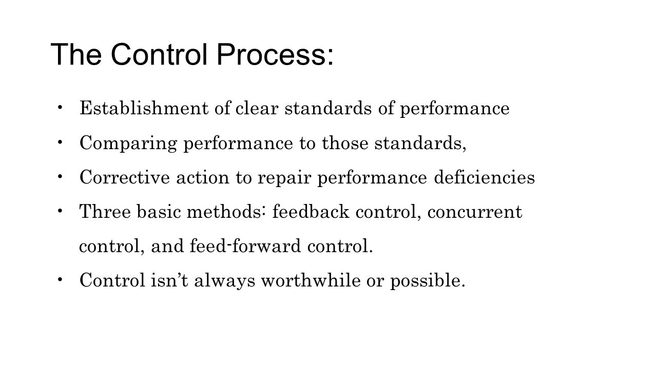The Control Process: Establishment of clear standards of performance