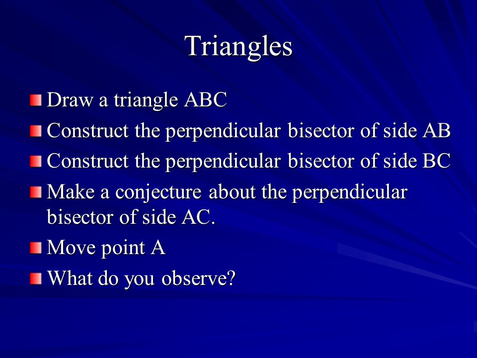 Triangles Draw a triangle ABC