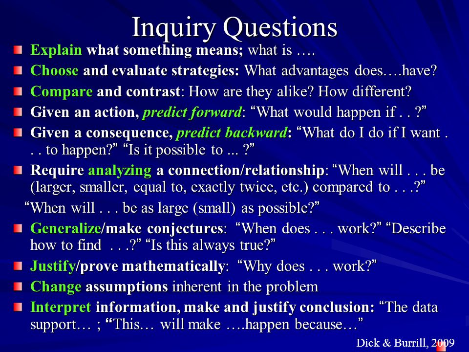 Inquiry Questions Explain what something means; what is ….