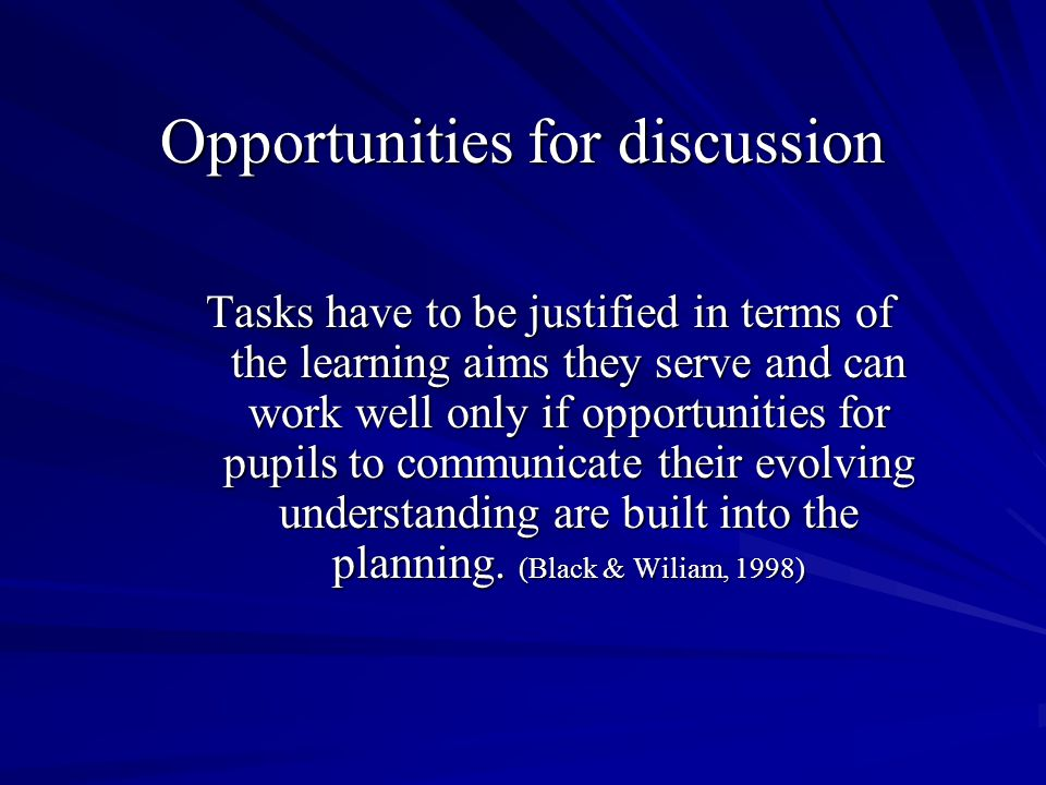 Opportunities for discussion