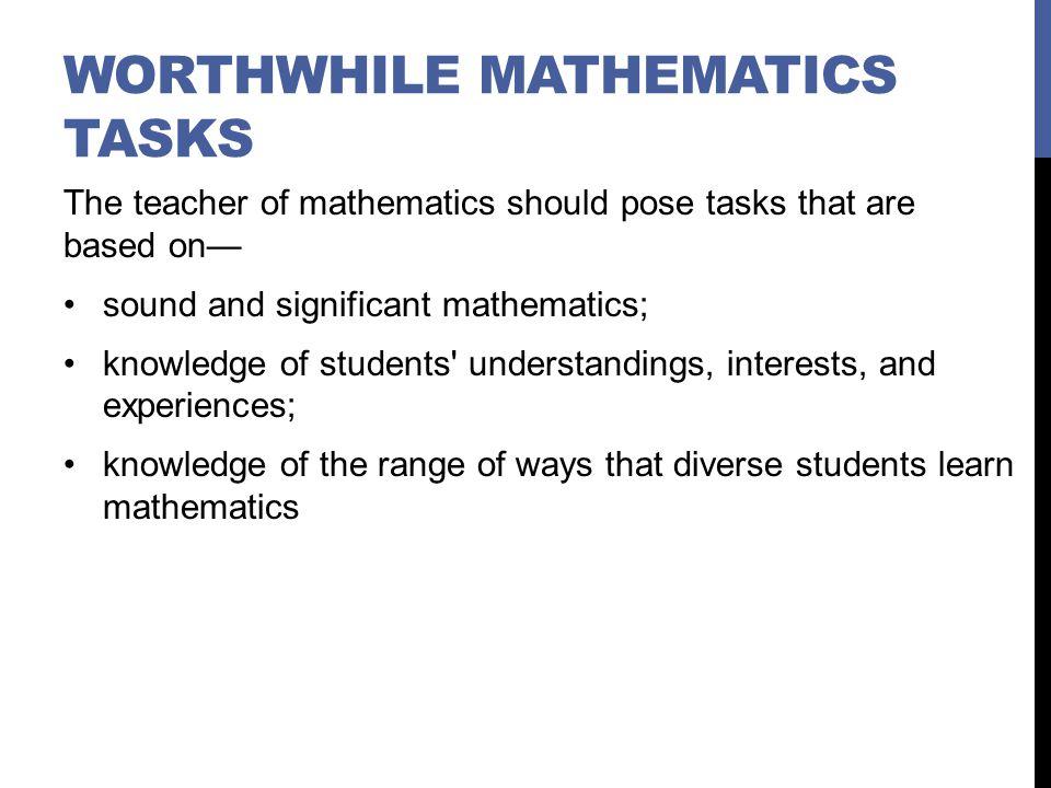 Worthwhile Mathematics Tasks
