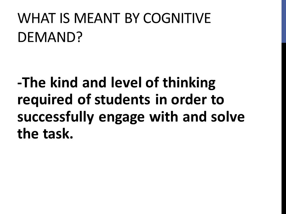 What is meant by cognitive demand