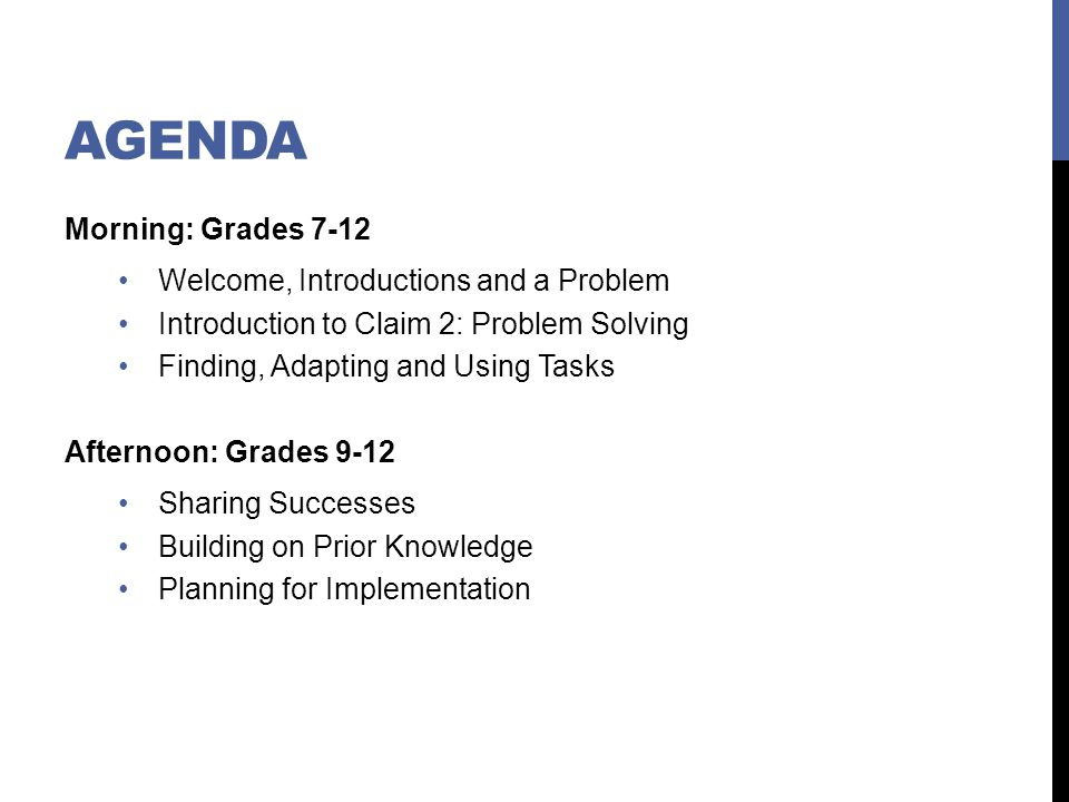 Agenda Morning: Grades 7-12 Welcome, Introductions and a Problem