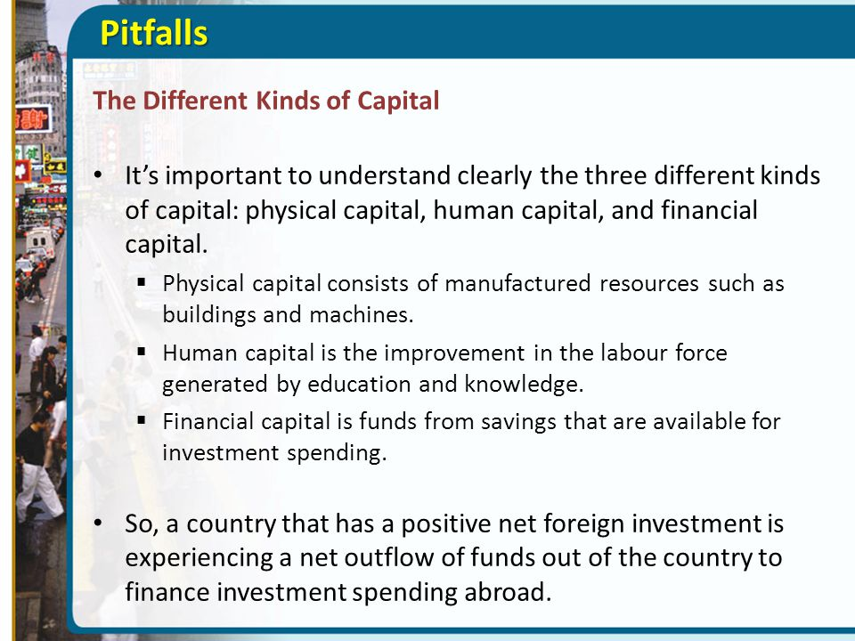 Pitfalls The Different Kinds of Capital