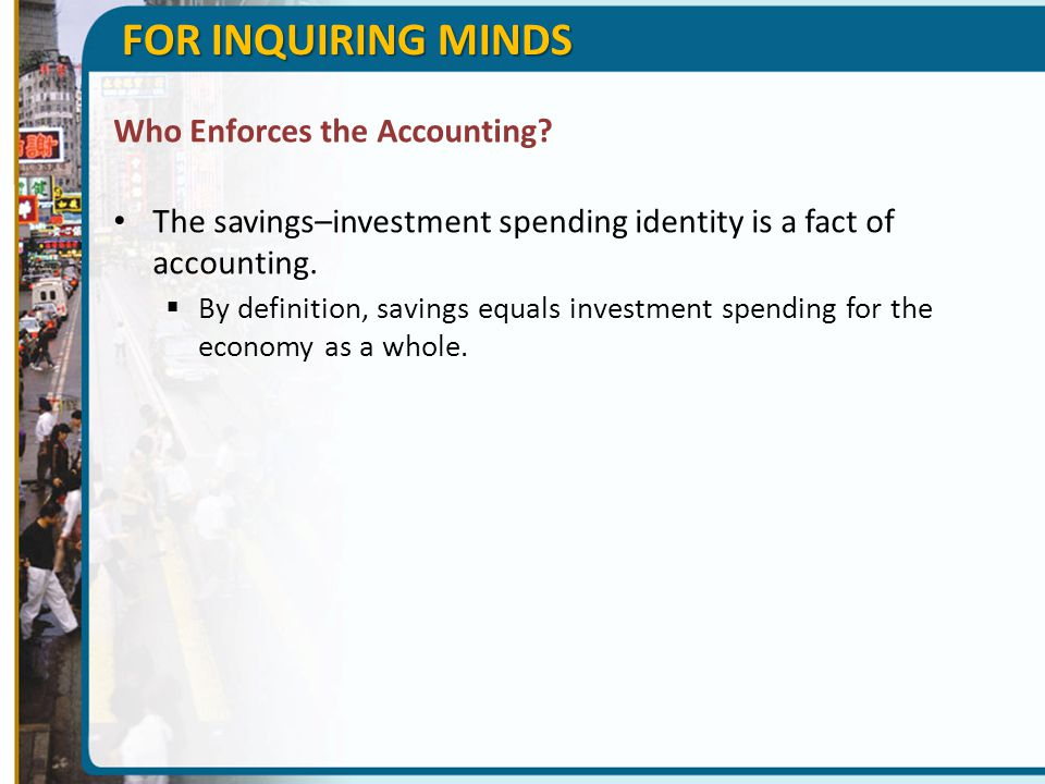 FOR INQUIRING MINDS Who Enforces the Accounting