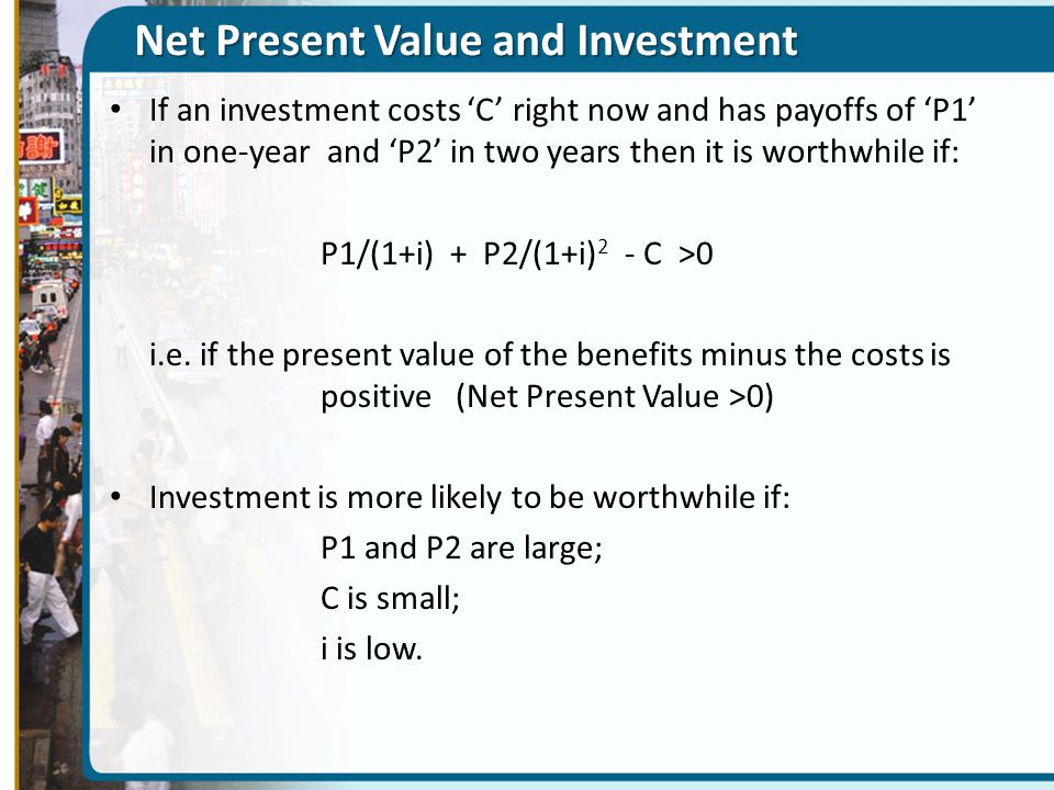 Net Present Value and Investment