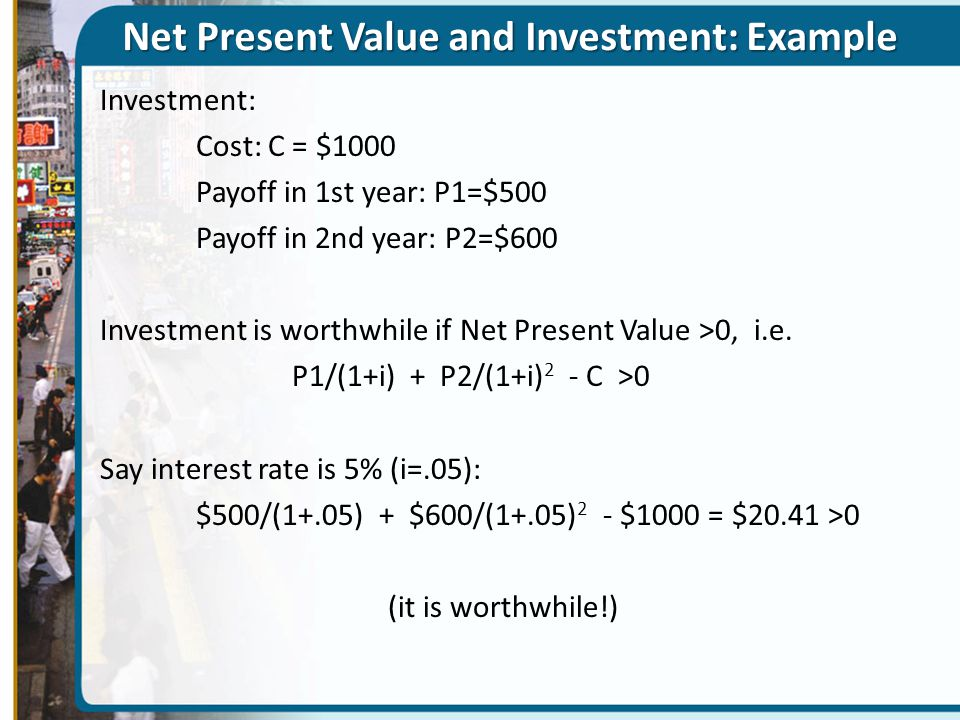 Net Present Value and Investment: Example