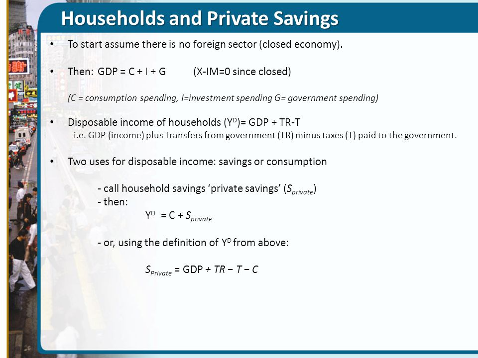 Households and Private Savings