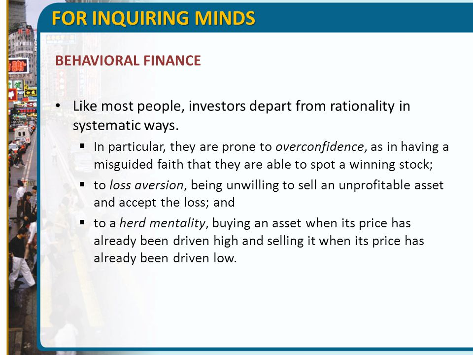 FOR INQUIRING MINDS BEHAVIORAL FINANCE