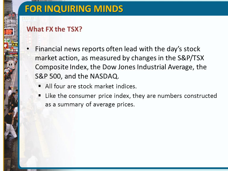 FOR INQUIRING MINDS What FX the TSX