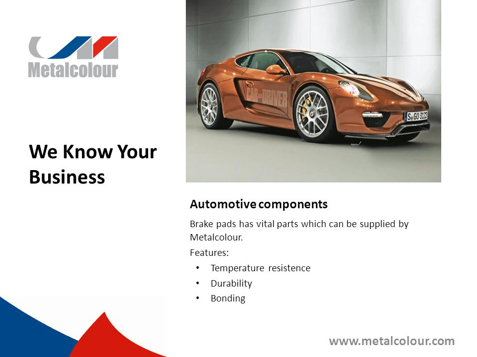 We Know Your Business Automotive components