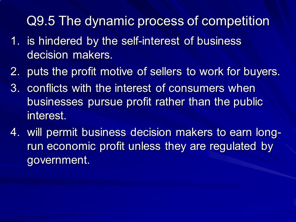 Q9.5 The dynamic process of competition