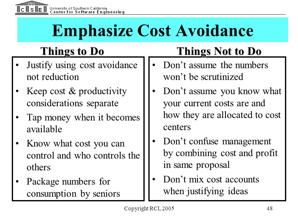 Emphasize Cost Avoidance