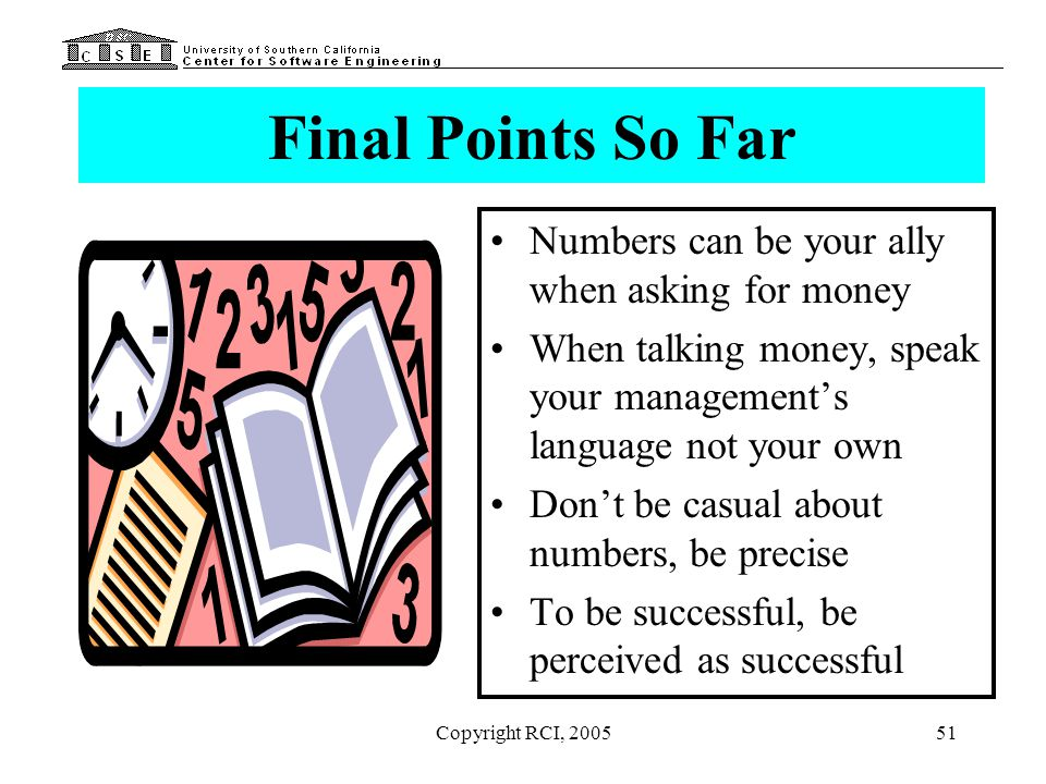 Final Points So Far Numbers can be your ally when asking for money