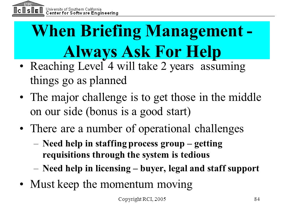 When Briefing Management - Always Ask For Help