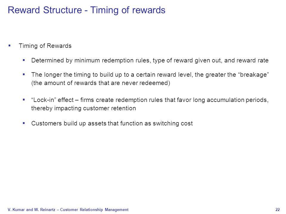Reward Structure - Timing of rewards