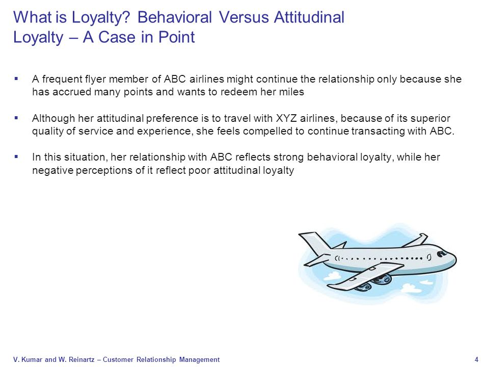 What is Loyalty Behavioral Versus Attitudinal Loyalty – A Case in Point