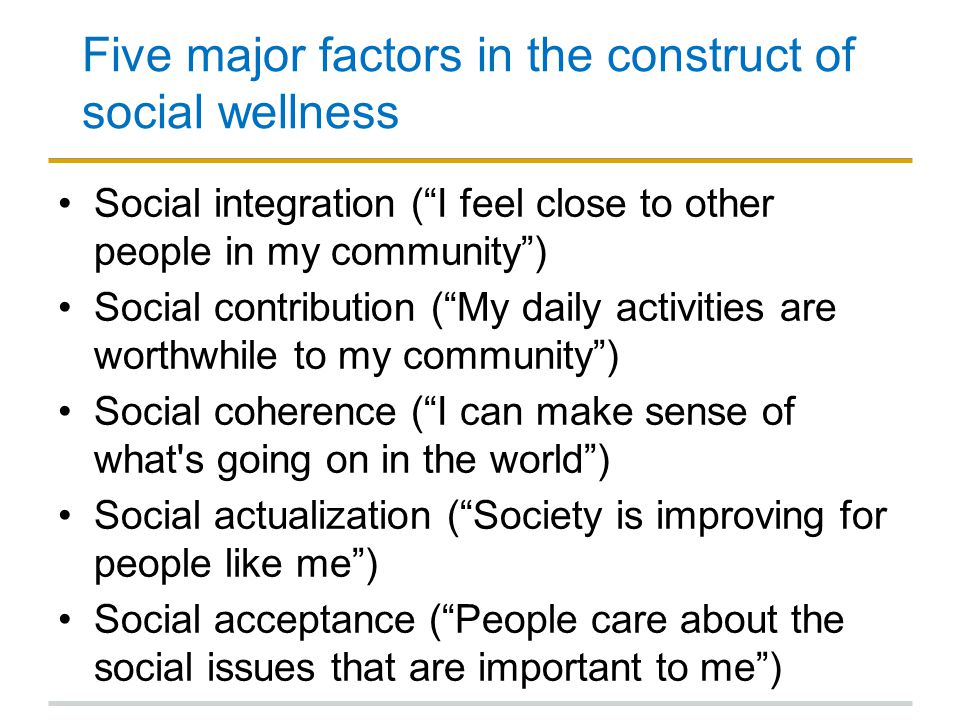 Five major factors in the construct of social wellness