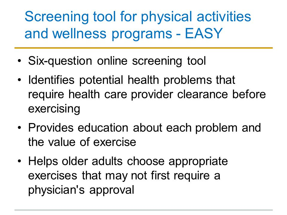 Screening tool for physical activities and wellness programs - EASY