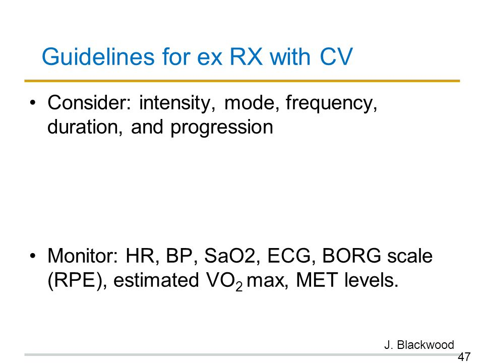 Guidelines for ex RX with CV