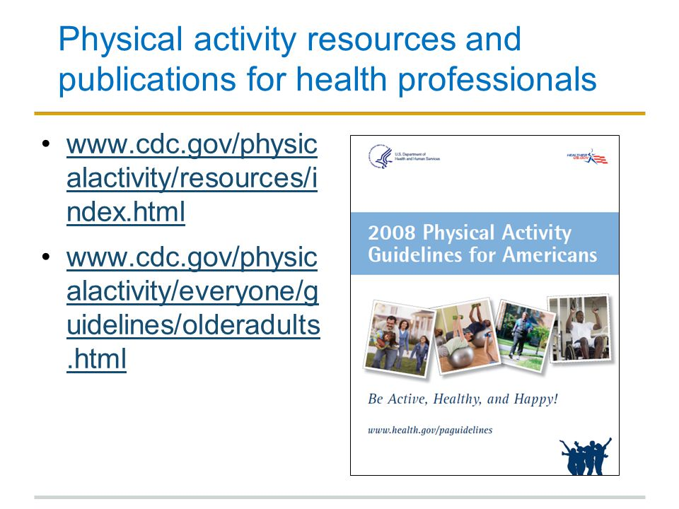 Physical activity resources and publications for health professionals
