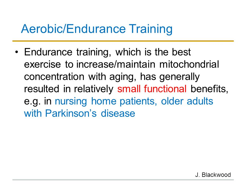 Aerobic/Endurance Training
