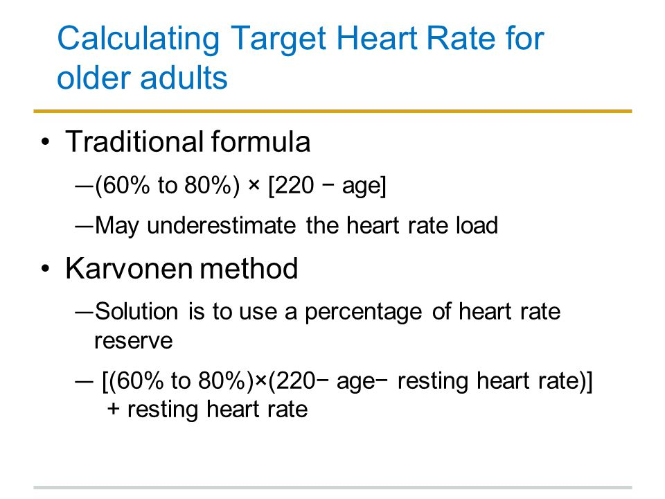 Calculating Target Heart Rate for older adults