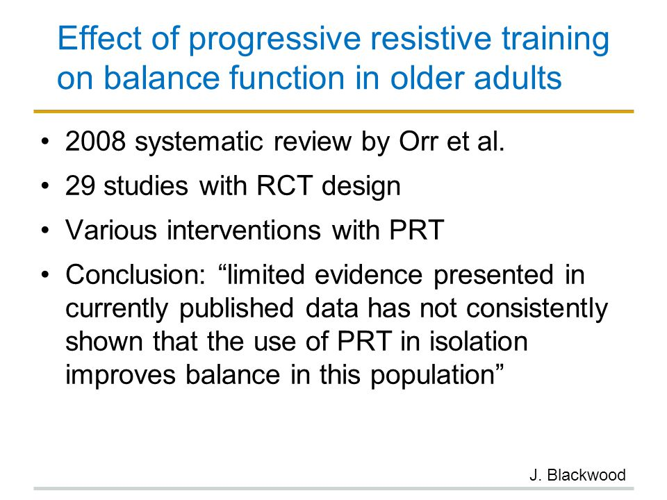 Effect of progressive resistive training on balance function in older adults