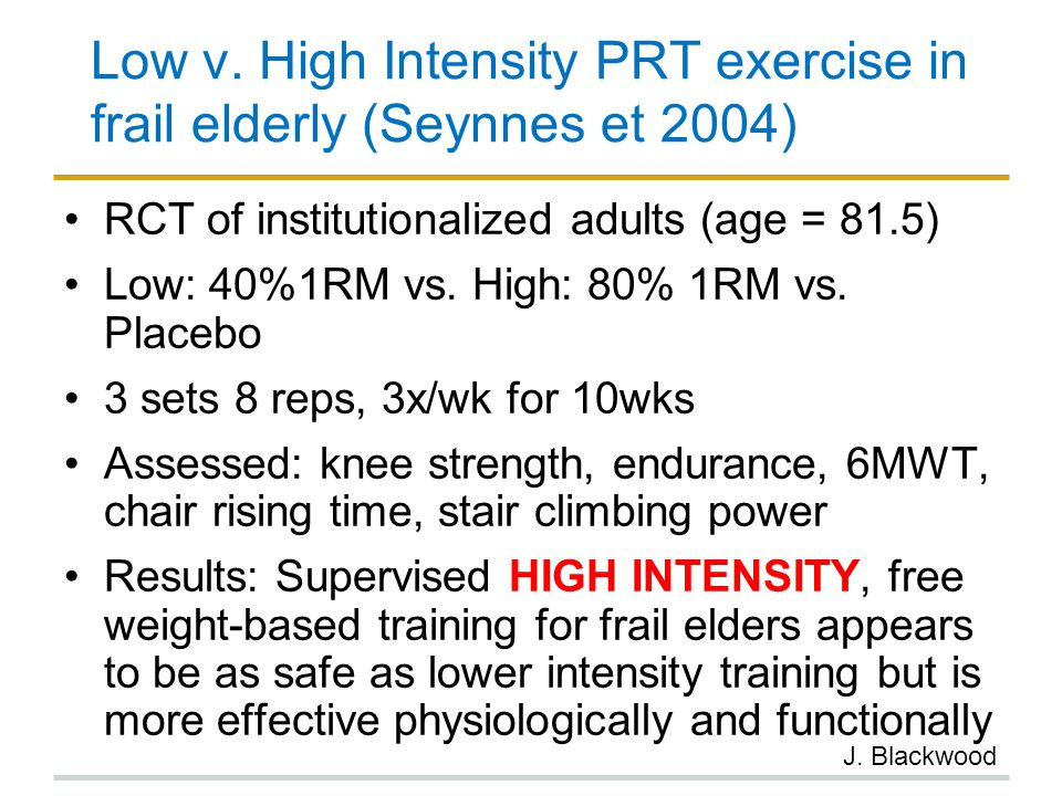 Low v. High Intensity PRT exercise in frail elderly (Seynnes et 2004)