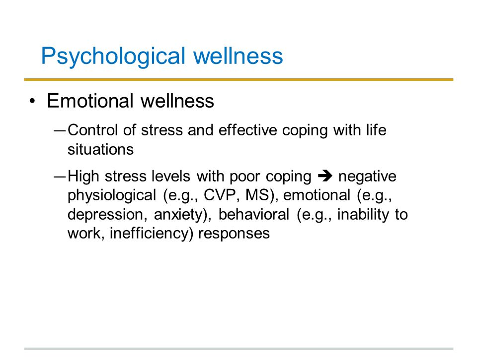 Psychological wellness