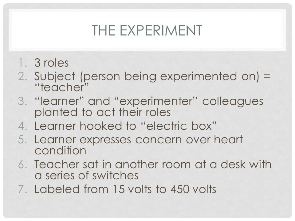 The Experiment 3 roles. Subject (person being experimented on) = teacher learner and experimenter colleagues planted to act their roles.