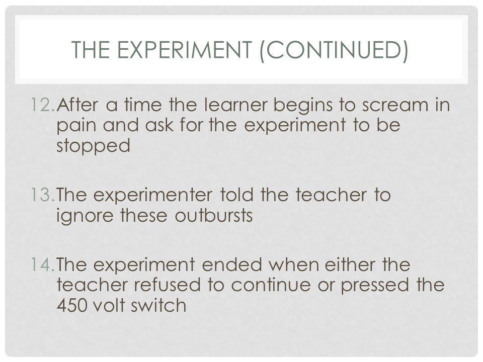 The Experiment (continued)