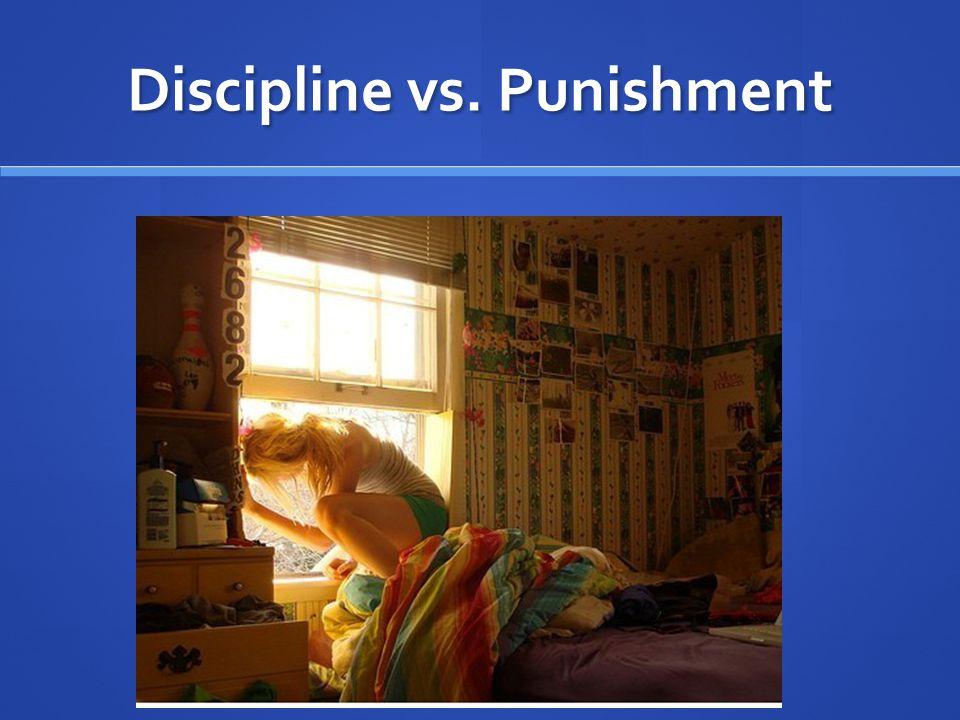 Discipline vs. Punishment