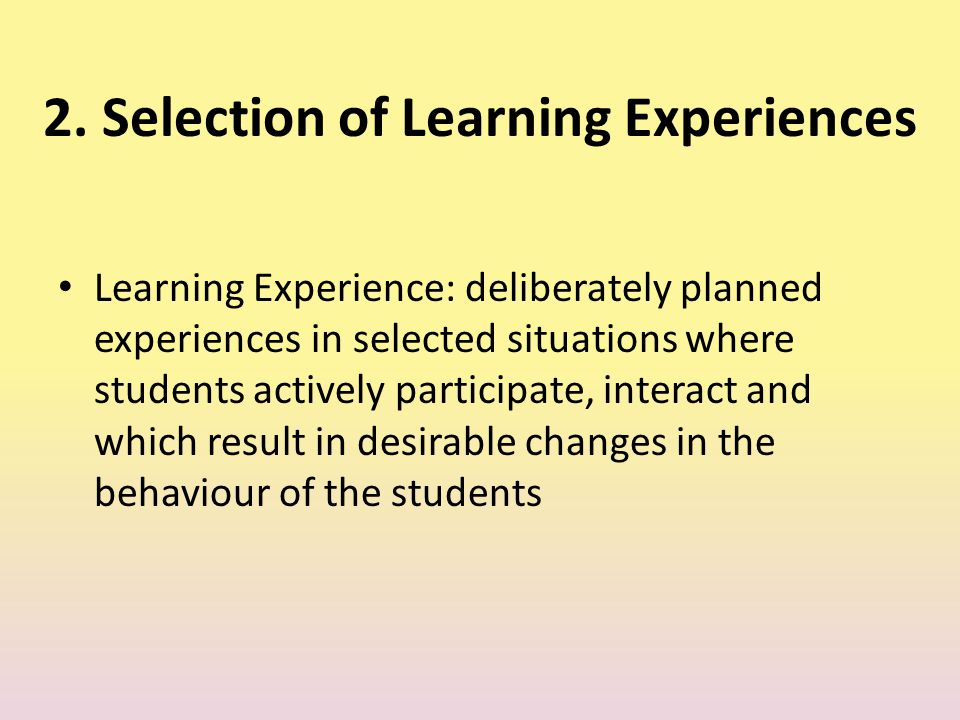 2. Selection of Learning Experiences