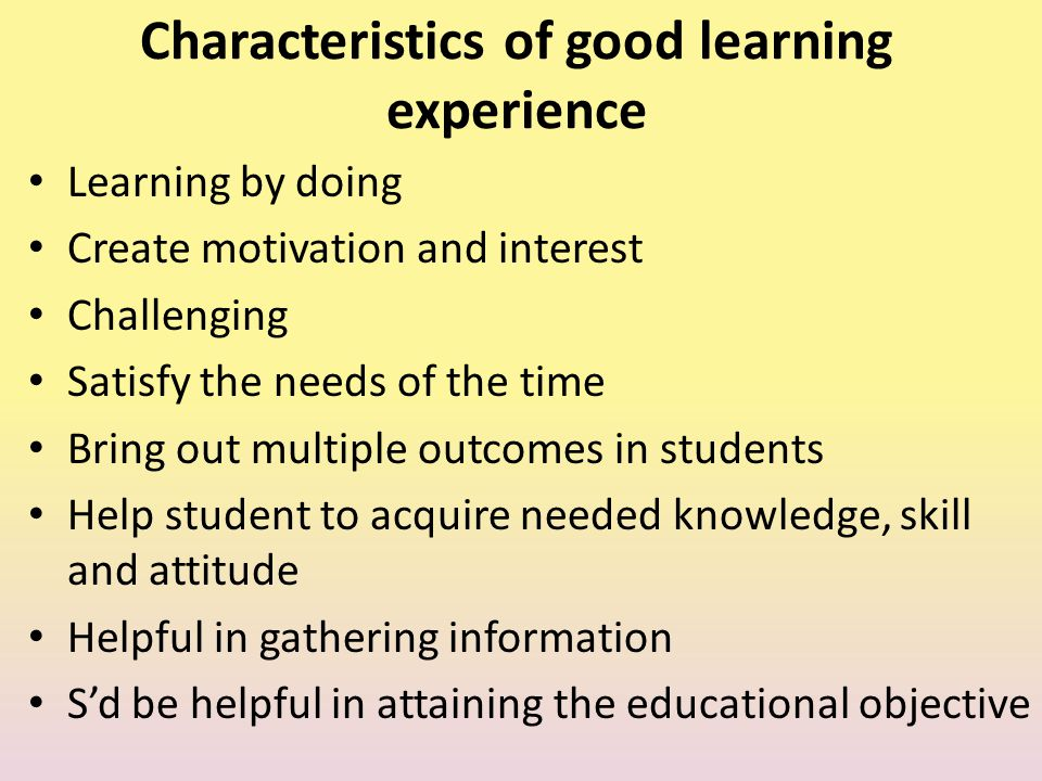 Characteristics of good learning experience