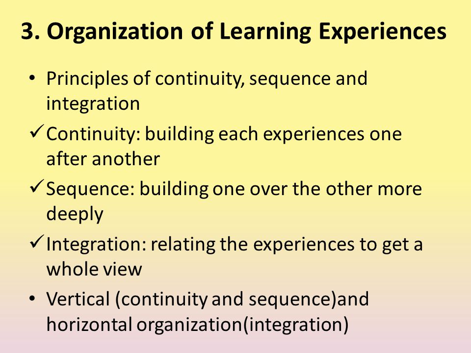 3. Organization of Learning Experiences