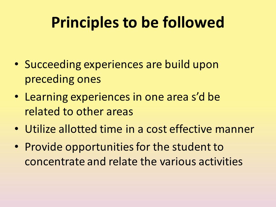 Principles to be followed