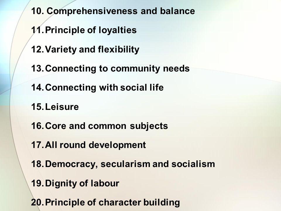 10. Comprehensiveness and balance