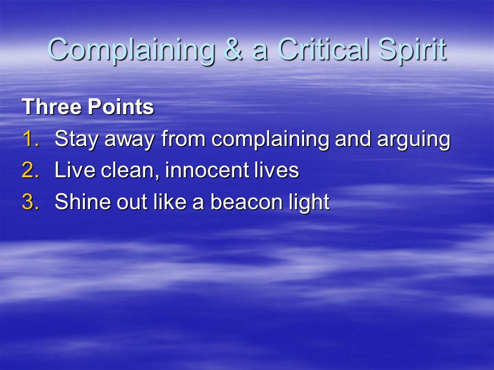 Complaining & a Critical Spirit