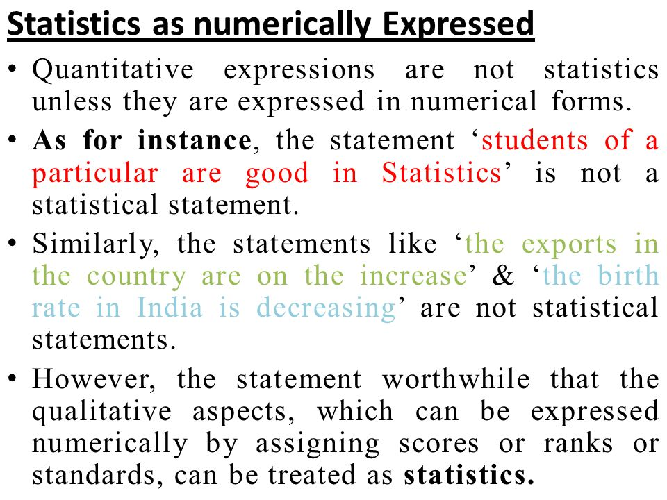 Statistics as numerically Expressed