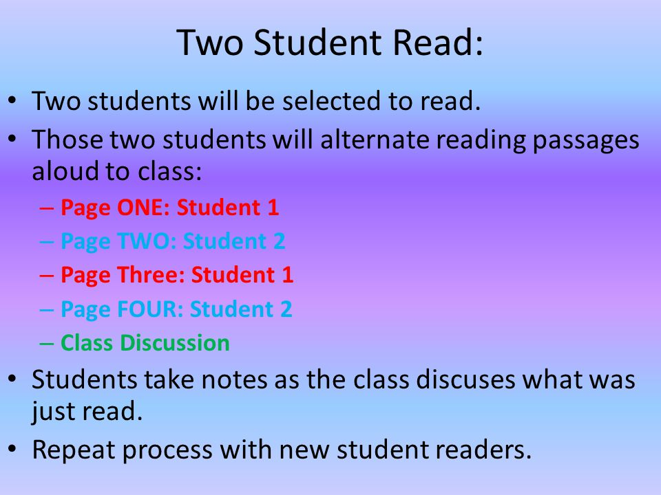 Two Student Read: Two students will be selected to read.