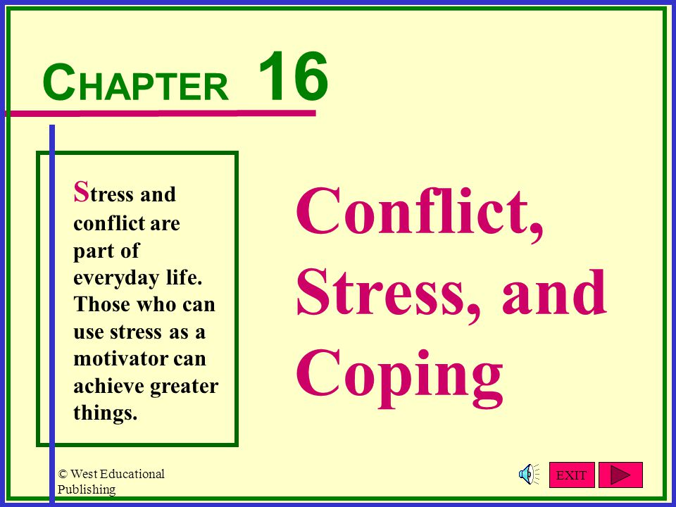 Conflict, Stress, and Coping