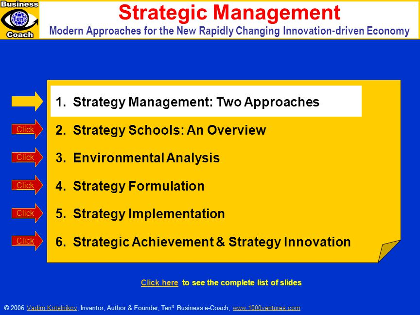 Strategic Management Strategy Management: Two Approaches