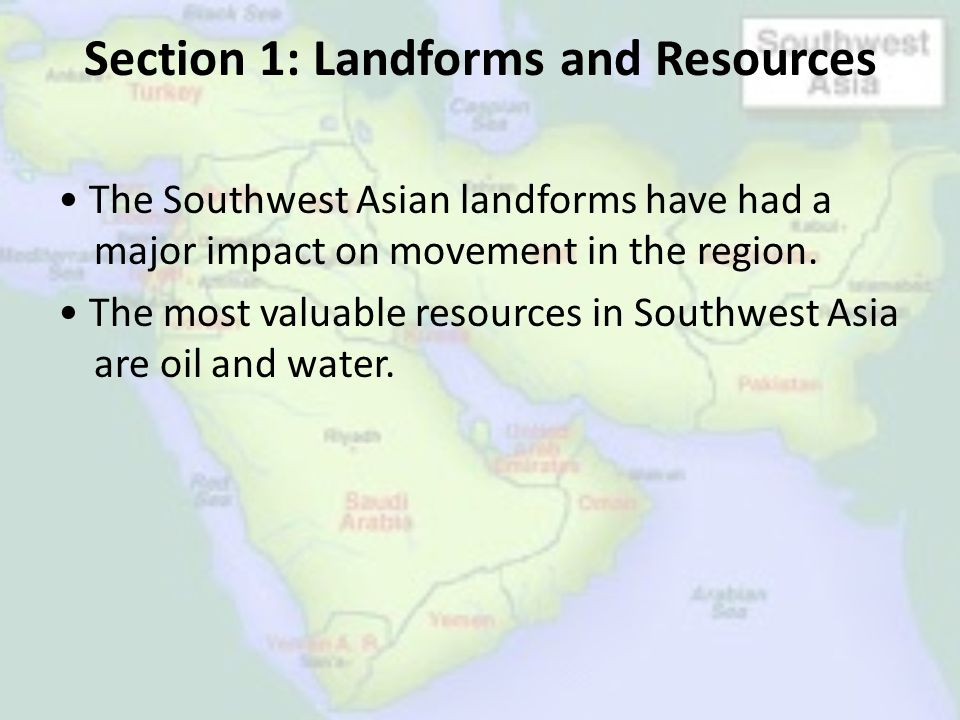 Section 1: Landforms and Resources