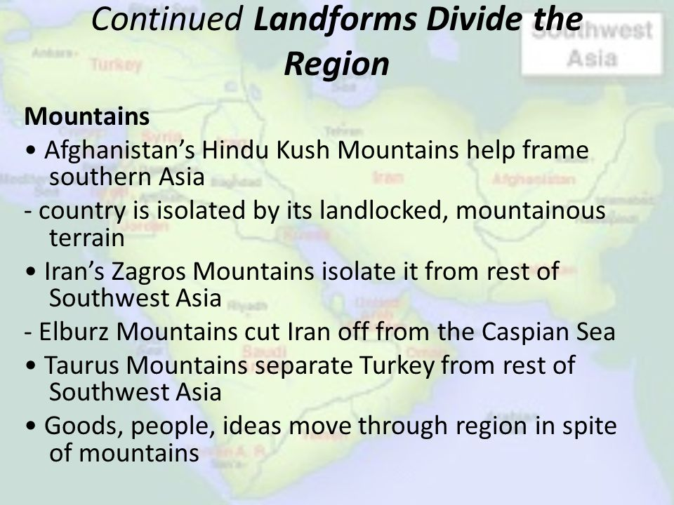 Continued Landforms Divide the Region